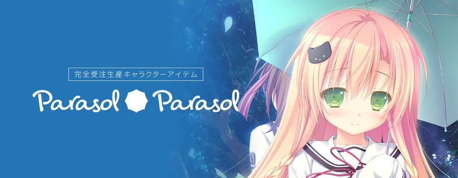 Parasol*Parasol